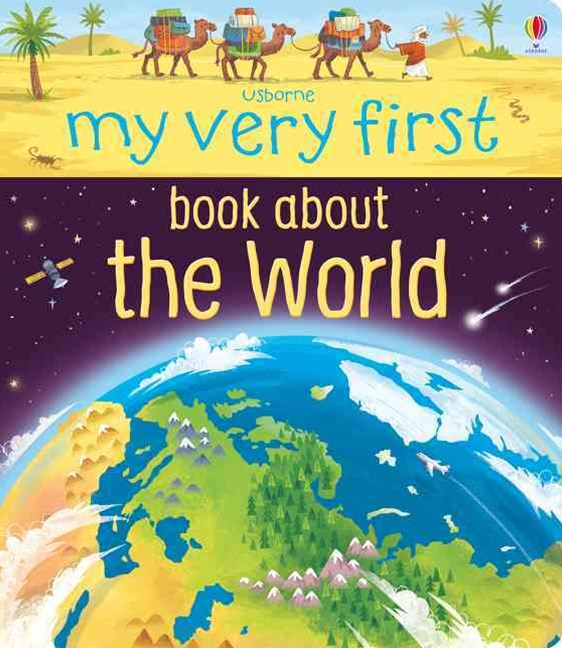 My Very First Book of Our World