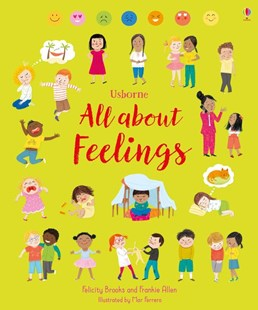All About Feelings by Felicity Brooks, Mar Ferrero (9781474937115) - HardCover - Children's Fiction