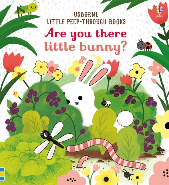 Little Peep Through: Are you there Little Bunny?