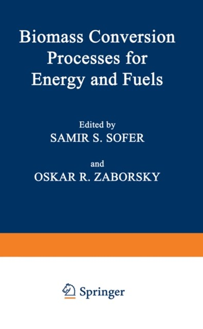 Biomass Conversion Processes for Energy and Fuels