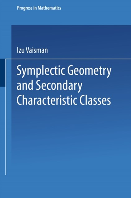 (ebook) Symplectic Geometry and Secondary Characteristic Classes