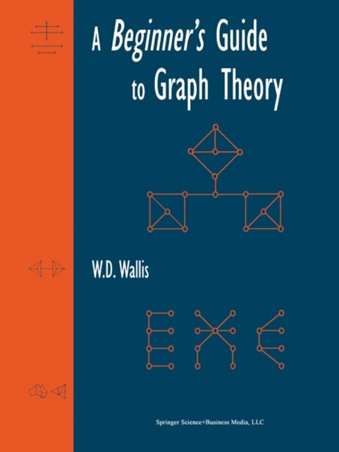 Beginner's Guide to Graph Theory
