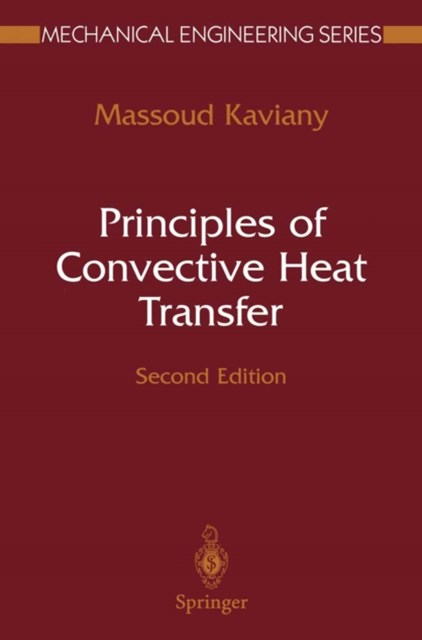 Principles of Convective Heat Transfer