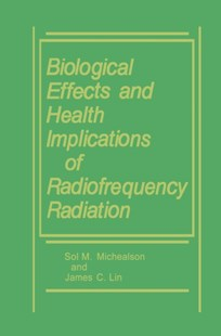 (ebook) Biological Effects and Health Implications of Radiofrequency Radiation - Reference Medicine