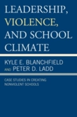 Leadership, Violence, and School Climate