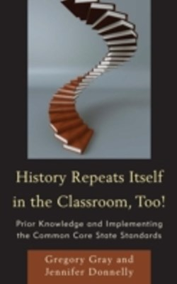 History Repeats Itself in the Classroom, Too!