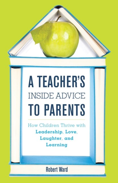 Teacher's Inside Advice to Parents