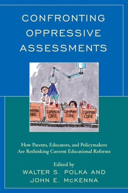 Confronting Oppressive Assessments