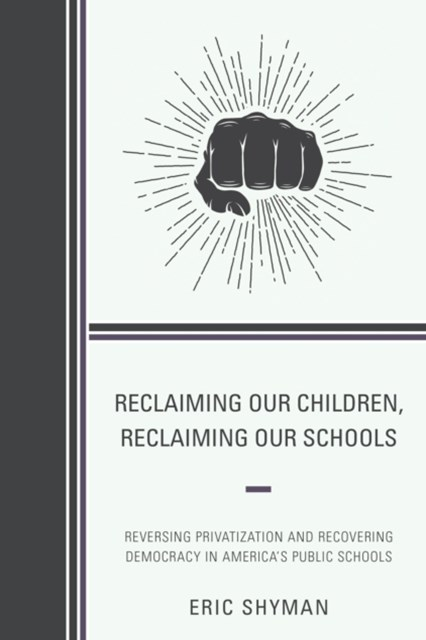 Reclaiming Our Children, Reclaiming Our Schools