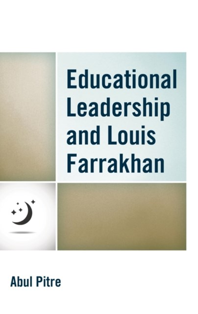 Educational Leadership and Louis Farrakhan