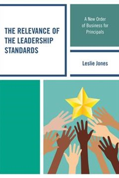 The Relevance of the Leadership Standards