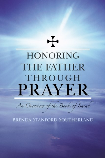 Honoring the Father Through Prayer