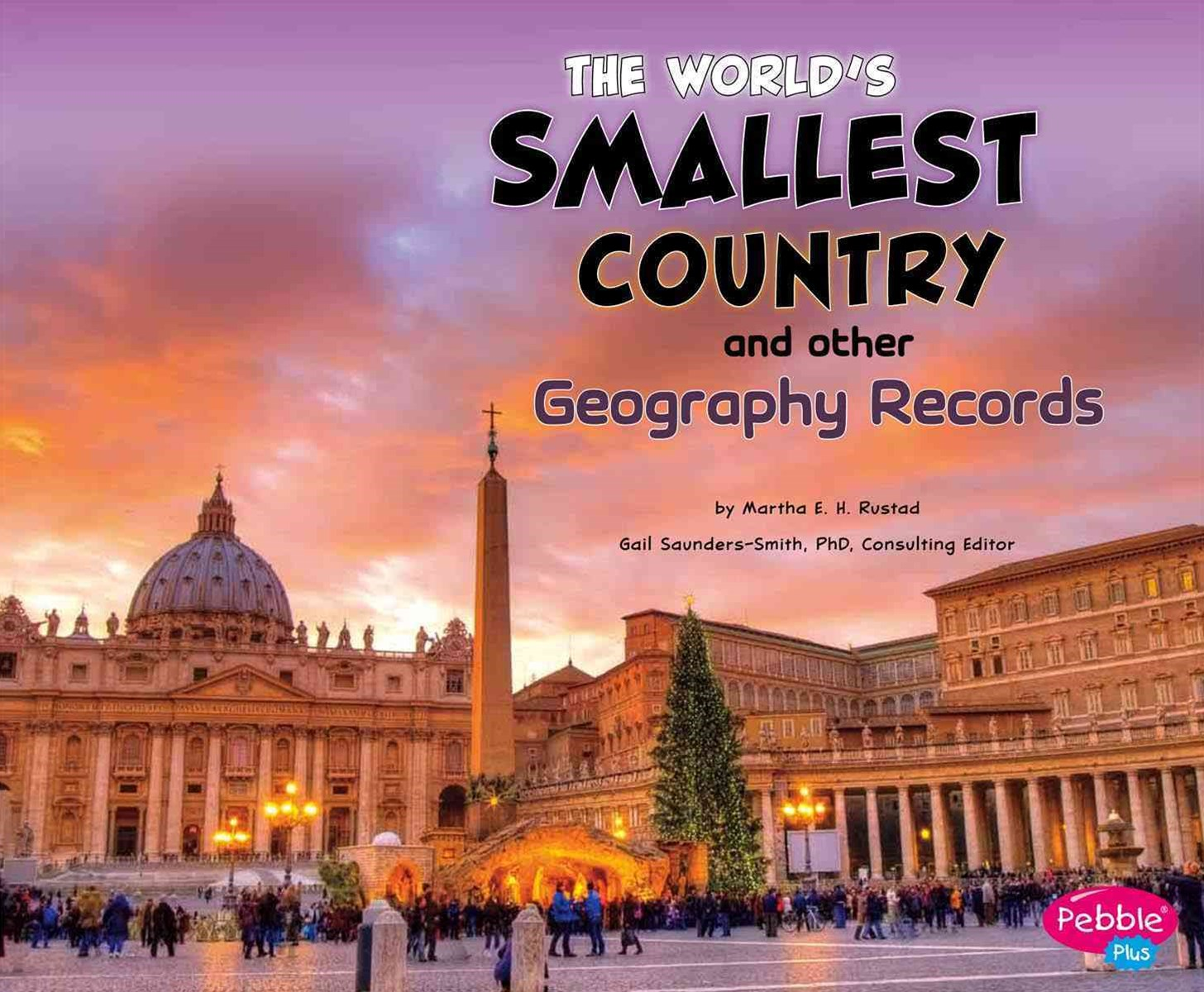 World's Smallest Country and Other Geography Records