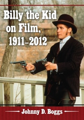 (ebook) Billy the Kid on Film, 1911-2012