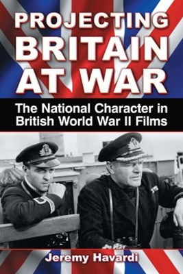 Projecting Britain at War