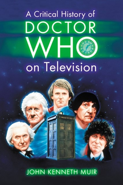 Critical History of Doctor Who on Television