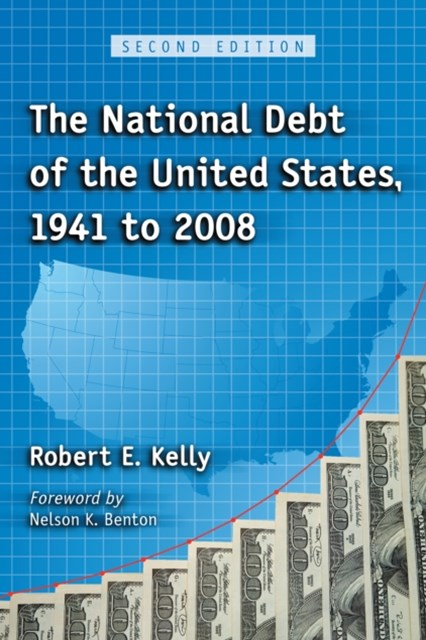 National Debt of the United States, 1941 to 2008, 2d ed.