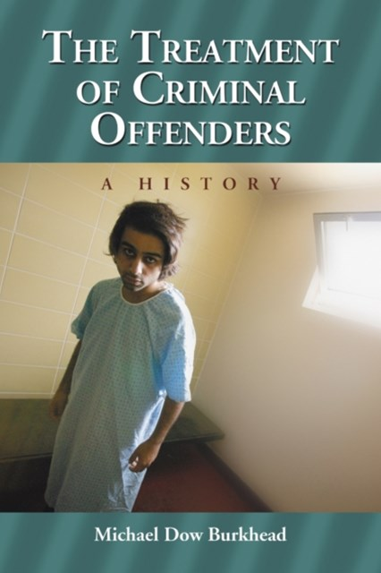 Treatment of Criminal Offenders