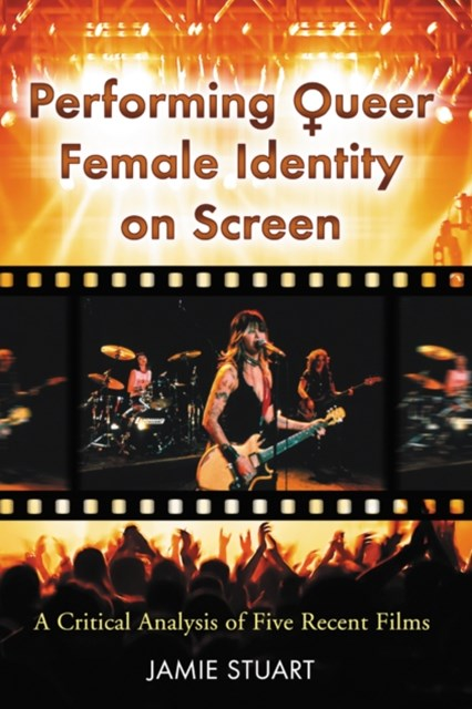 Performing Queer Female Identity on Screen