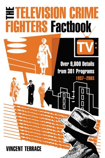 Television Crime Fighters Factbook