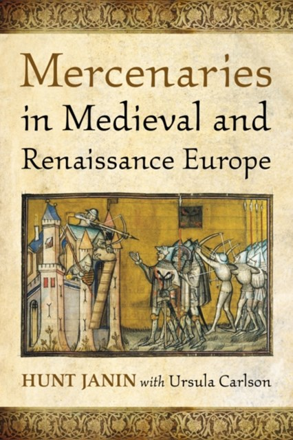 Mercenaries in Medieval and Renaissance Europe