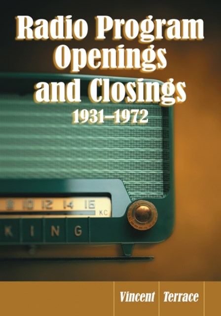 Radio Program Openings and Closings, 1931-1972