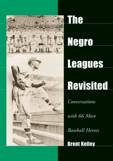 Negro Leagues Revisited