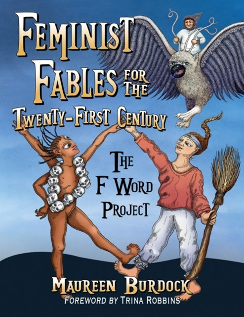 Feminist Fables for the Twenty-First Century