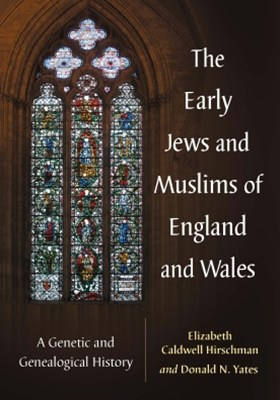 The Early Jews and Muslims of England and Wales