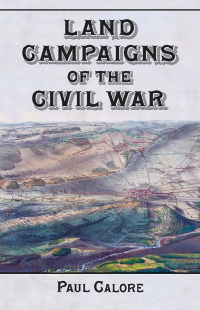 (ebook) Land Campaigns of the Civil War