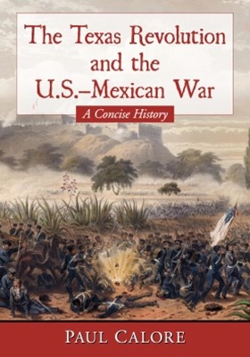 (ebook) The Texas Revolution and the U.S.-Mexican War