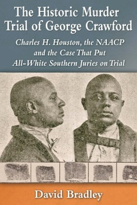 The Historic Murder Trial of George Crawford