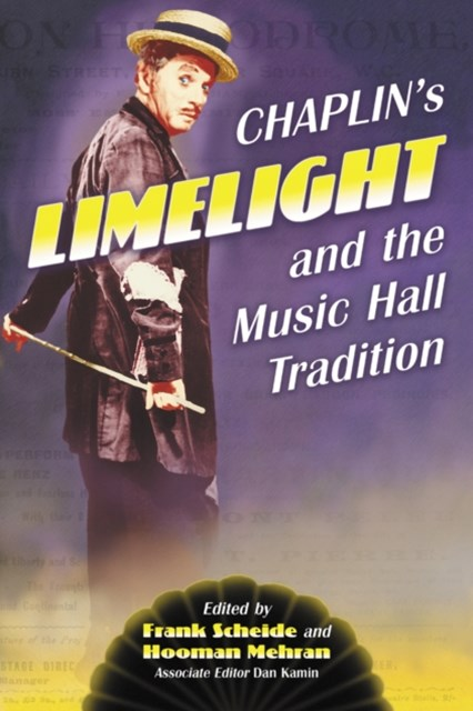 Chaplin's &quote;Limelight&quote; and the Music Hall Tradition