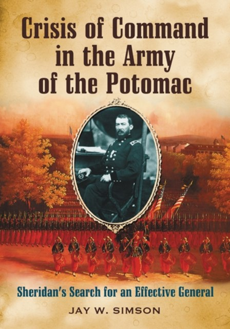 (ebook) Crisis of Command in the Army of the Potomac