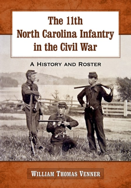11th North Carolina Infantry in the Civil War