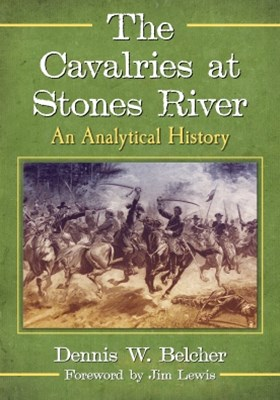 The Cavalries at Stones River