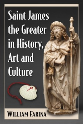 (ebook) Saint James the Greater in History, Art and Culture