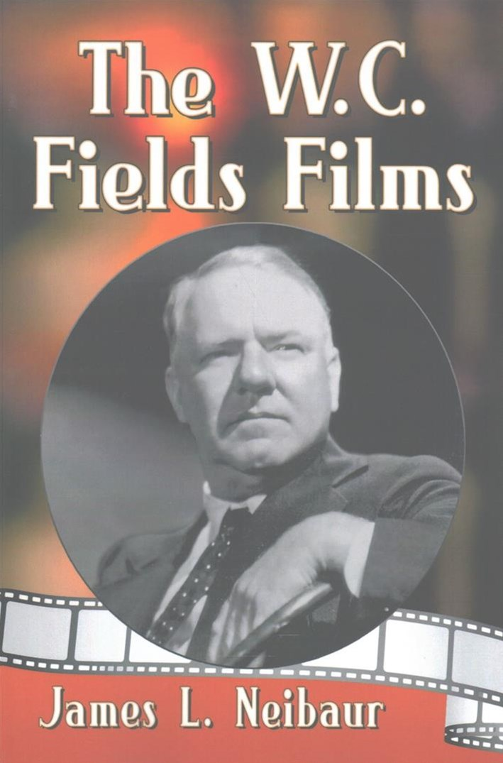 The W. C. Fields Films