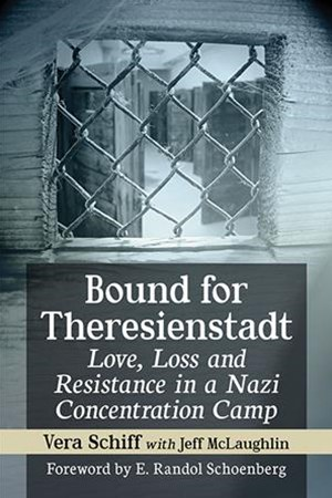 Bound for Theresienstadt