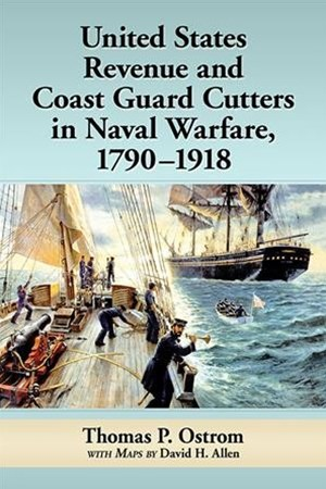 United States Revenue and Coast Guard Cutters in Naval Warfare, 1790–1918