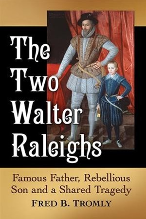 The Two Walter Raleighs