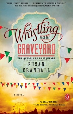 (ebook) Whistling Past the Graveyard