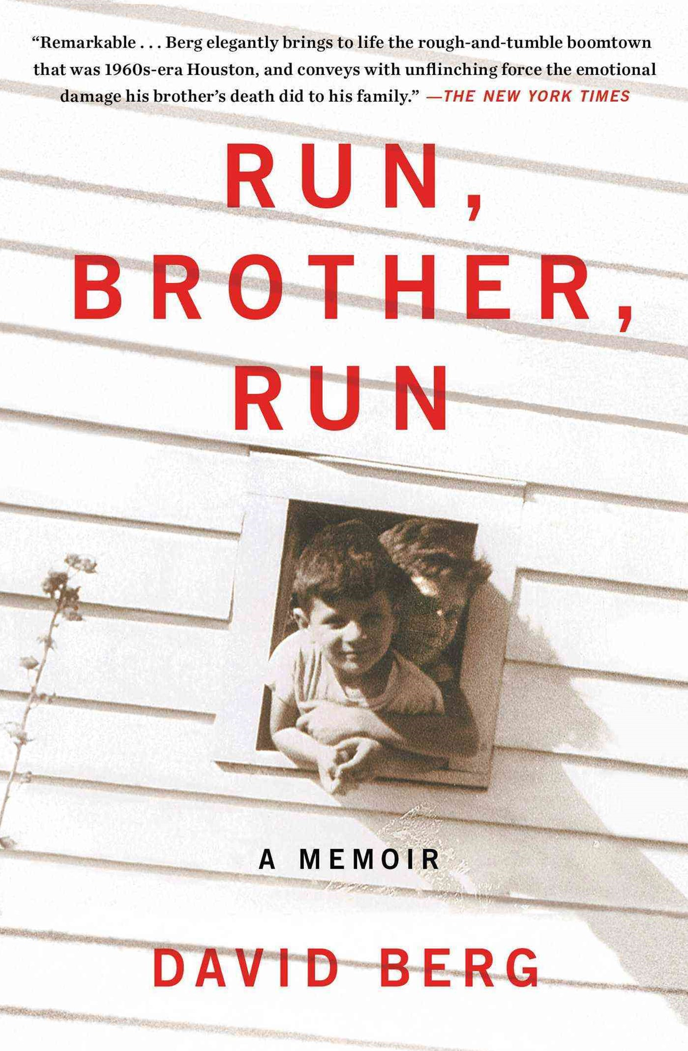 Run, Brother, Run: A Memoir