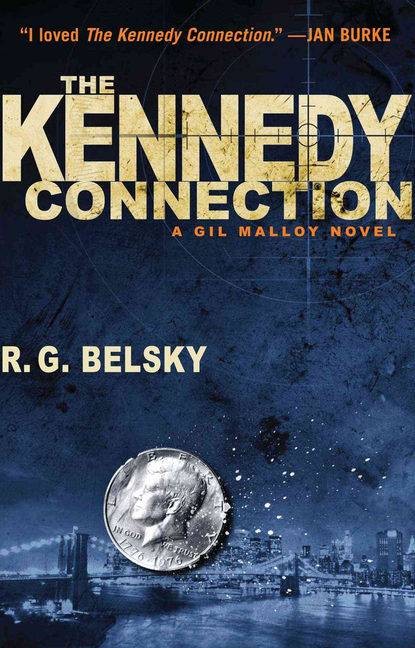 The Kennedy Connection: A Gil Malloy Novel