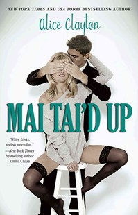 Mai Tai'd Up by Alice Clayton (9781476766713) - PaperBack - Modern & Contemporary Fiction General Fiction