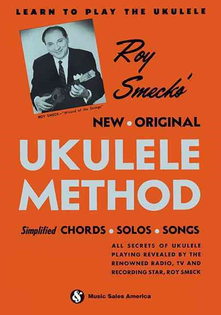 Roy Smeck's New Original Ukulele Method