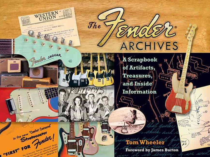 Wheeler Tom the Fender Archives Scrapbook Artifacts Treasures Bam Book