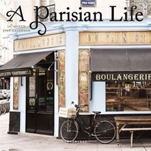 A Parisian Life 2019 Calendar - Travel Europe Travel Guides