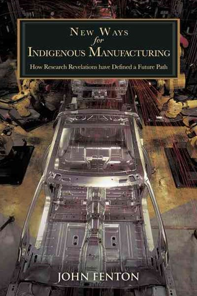 New Ways for Indigenous Manufacturing