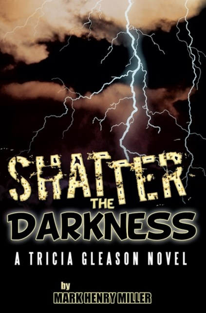 Shatter the Darkness